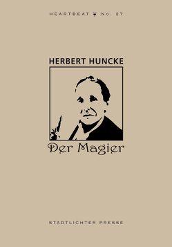Der Magier von Foye,  Raymond, Huncke,  Herbert, Pouget,  Judith