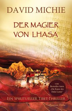 Der Magier von Lhasa von Michie,  David