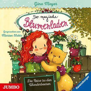 Der magische Blumenladen [4] von Elskis,  Marion, Mayer,  Gina