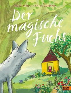 Der magische Fuchs von Gehrmann,  Katja, Janisch,  Heinz