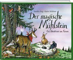 Der magische Mühlstein von Eng,  Sandra, Widmer,  Karin