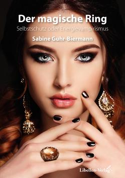 Der magische Ring von Guhr-Biermann,  Sabine