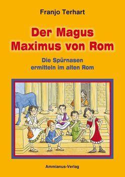 Der Magus Maximus von Rom von Terhart,  Franjo