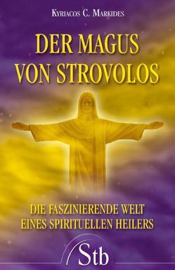 Der Magus von Strovolos von Markides,  Kyriacos C.