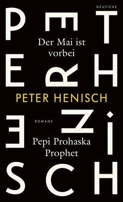 Der Mai ist vorbei/ Pepi Prohaska Prophet von Henisch,  Peter