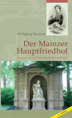 Der Mainzer Hauptfriedhof von Stumme,  Wolfgang