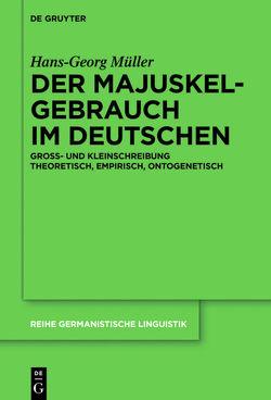 Der Majuskelgebrauch im Deutschen von Müller,  Hans-Georg