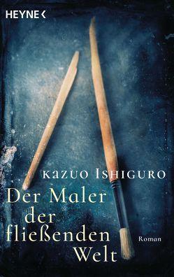 Der Maler der fließenden Welt von Ishiguro,  Kazuo, Zahn,  Hartmut