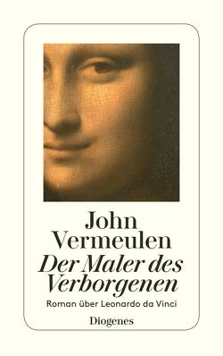 Der Maler des Verborgenen von Ehlers,  Hanni, Vermeulen,  John