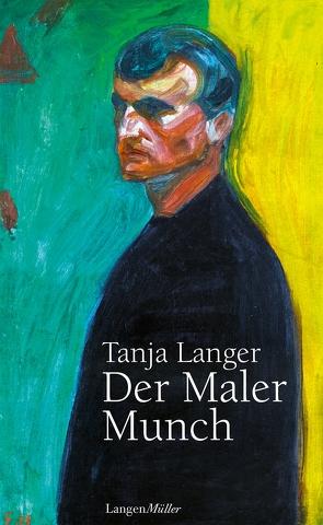 Der Maler Munch von Langer,  Tanja