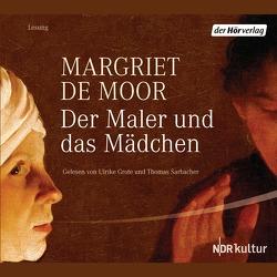 Der Maler und das Mädchen von Beuningen,  Helga van, de Moor,  Margriet, Grote,  Ulrike, Sarbacher,  Thomas
