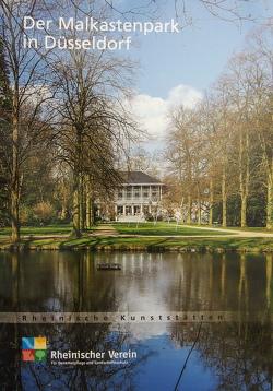 Der Malkstenpark in Düsseldorf von Lang,  Gundula, Rheinischer Verein f. Denkmalpflege u. Landschaftsschutz, Schroyen,  Sabine