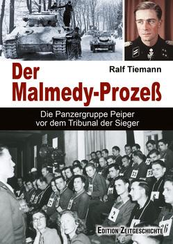 Der Malmedy-Prozeß von Tiemann,  Ralf