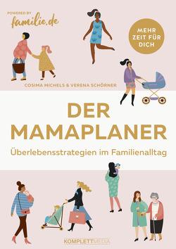 Der Mamaplaner von Michels,  Cosima, Schörner,  Verena