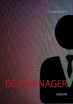 Der Manager von Matuszek,  J-G