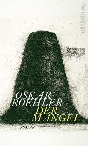 Der Mangel von Roehler,  Oskar