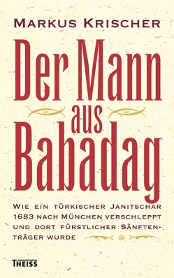 Der Mann aus Babadag von Krischer,  Markus