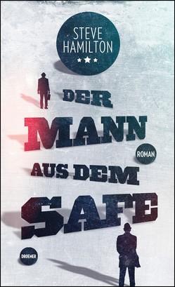 Der Mann aus dem Safe von Diemerling,  Karin, Hamilton,  Steve