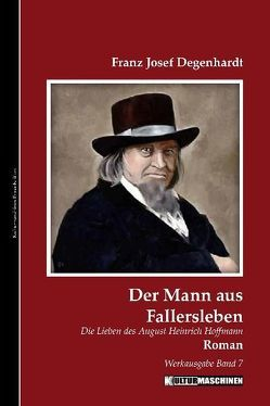 Der Mann aus Fallersleben von Degenhardt,  Franz Josef, Krafft,  Vladi