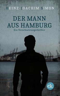 Der Mann aus Hamburg von Simon,  Heinz-Joachim