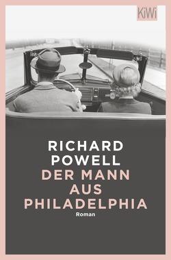 Der Mann aus Philadelphia von Kornitzky,  Anna-Liese, Powell,  Richard