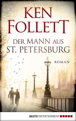 Der Mann aus St. Petersburg von Follett,  Ken, Kossodo,  Helmut