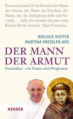 Der Mann der Armut von Kreidler-Kos,  Martina, Kuster,  Niklaus