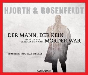 Der Mann, der kein Mörder war von Hjorth,  Michael, Rosenfeldt,  Hans, Welbat,  Douglas, Wollny,  Julian