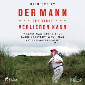 Der Mann, der nicht verlieren kann von Reilly,  Rick, Schwarzmaier,  Michael
