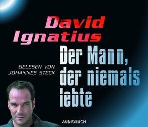 Der Mann, der niemals lebte von Ignatius,  David, Schäfer,  Lutz Magnus, Steck,  Johannes