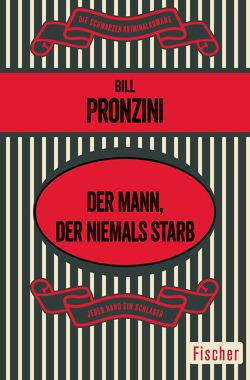 Der Mann, der niemals starb von Pronzini,  Bill, Wichmann,  Hardo