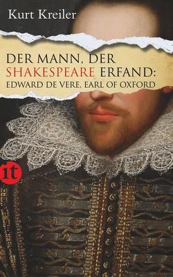 Der Mann, der Shakespeare erfand von Kreiler,  Kurt