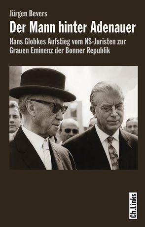 Der Mann hinter Adenauer von Bevers,  Jürgen