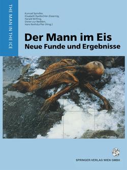 Der Mann im Eis von Nedden,  Dieter zur, Nothdurfter,  Hans, Rastbichler-Zissernig,  Elisabeth, Spindler,  Konrad, Wilfing,  Harald