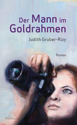 Der Mann im Goldrahmen von Gruber-Rizy,  Judith