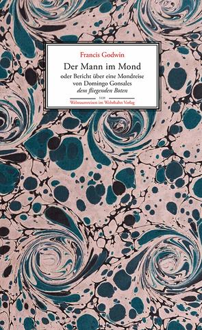 Der Mann im Mond von Godwin,  Francis, Siebenpfeiffer,  Hania