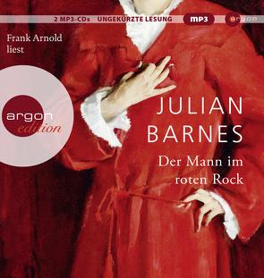 Der Mann im roten Rock von Arnold,  Frank, Barnes,  Julian, Krueger,  Gertraude