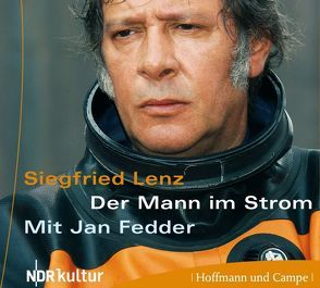 Der Mann im Strom von Fedder,  Jan, Lenz,  Siegfried