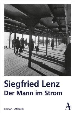 Der Mann im Strom von Lenz,  Siegfried