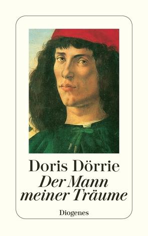Der Mann meiner Träume von Dörrie,  Doris