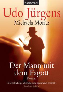 Der Mann mit dem Fagott von Jürgens,  Udo, Moritz,  Michaela