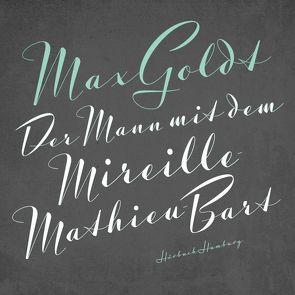 Der Mann mit dem Mireille-Mathieu-Bart von Goldt,  Max