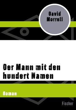 Der Mann mit den hundert Namen von Morrell,  David, Petersen,  Gisela, Petersen,  Hans