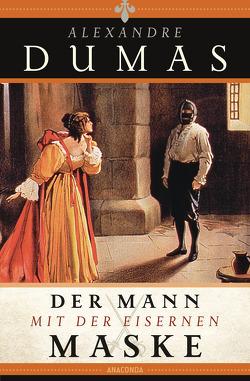 Der Mann mit der eisernen Maske von Döbert,  Susanne, Dumas,  Alexandre, Kauer,  Edmund Th.