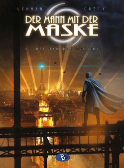 Der Mann mit der Maske #2 von Créty,  Stéphane, Funke,  Saskia, Lehmann,  Serge