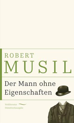 Der Mann ohne Eigenschaften von Musil,  Robert
