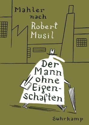 Der Mann ohne Eigenschaften von Mahler,  Nicolas, Platthaus,  Andreas