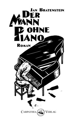Der Mann ohne Piano von Bratenstein,  Jan