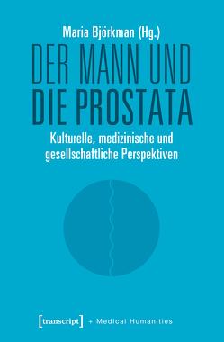 Der Mann und die Prostata von Björkman,  Maria