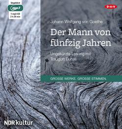 Der Mann von fünfzig Jahren von Buhre,  Traugott, Goethe,  Johann Wolfgang von